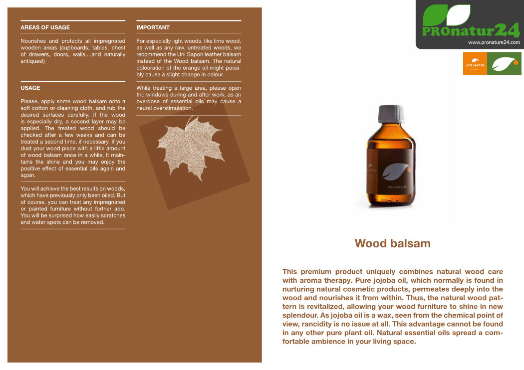 Application of wood balsam from UNI SAPON